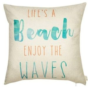 Other - Life's a Beach Enjoy The Waves 18x18 Throw Pillow
